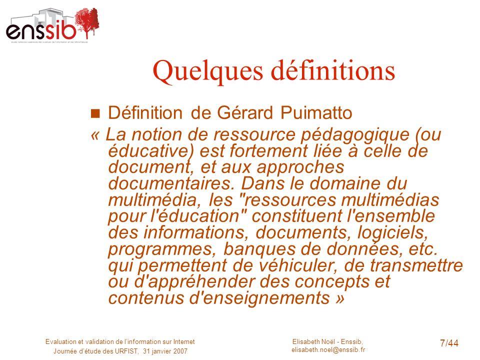 Quelques définitions Définition de Gérard Puimatto