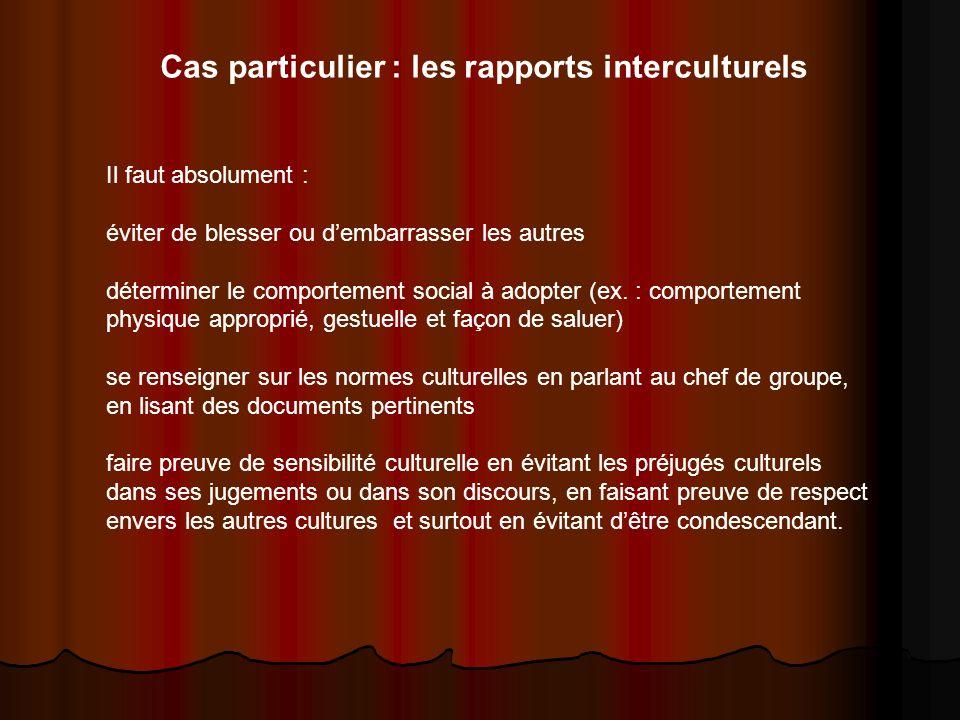 Cas particulier : les rapports interculturels