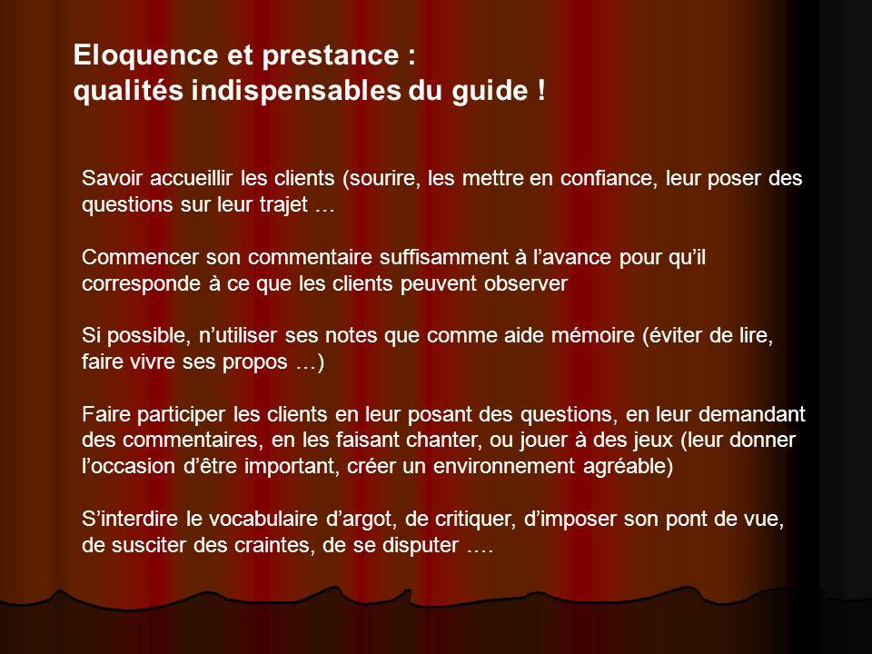 Eloquence et prestance : qualités indispensables du guide !