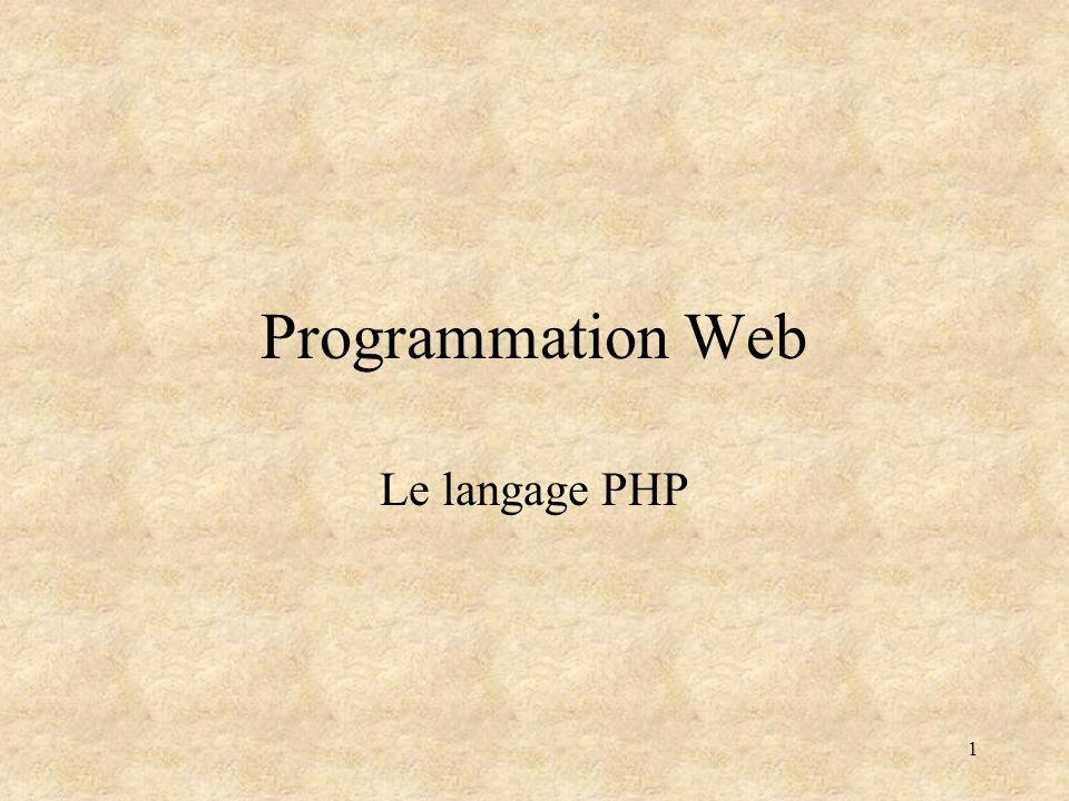 Programmation Web Le langage PHP