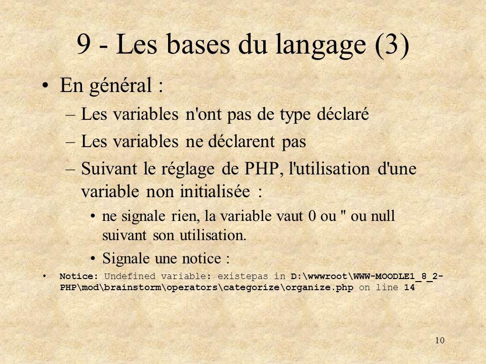9 - Les bases du langage (3)