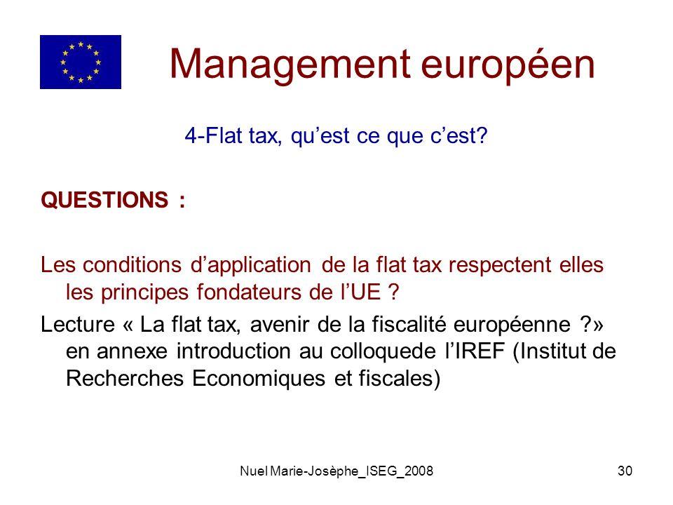 Management européen 4-Flat tax, qu'est ce que c'est QUESTIONS :