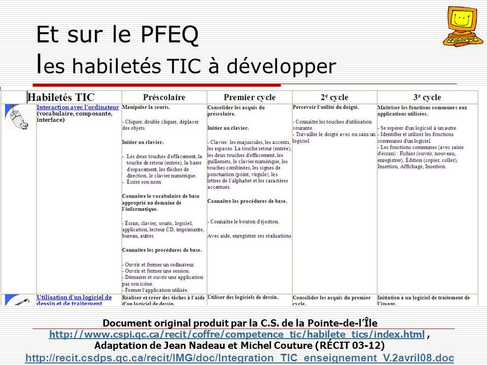 Et sur le PFEQ les habiletés TIC à développer