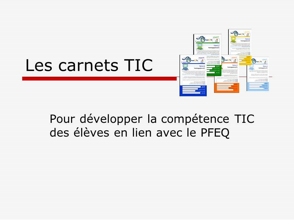 Pour développer la compétence TIC des élèves en lien avec le PFEQ