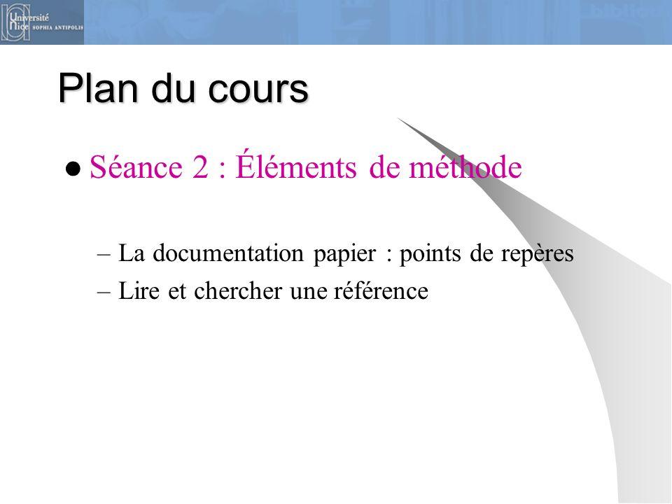Plan du cours Séance 2 : Éléments de méthode