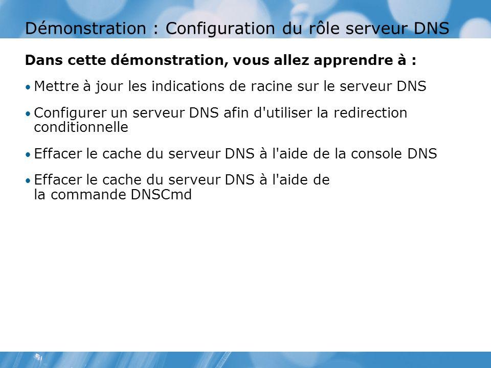 Démonstration : Configuration du rôle serveur DNS