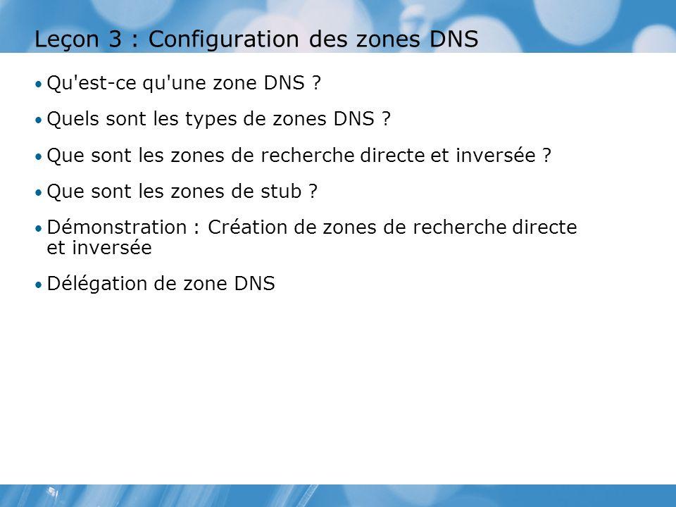 Leçon 3 : Configuration des zones DNS