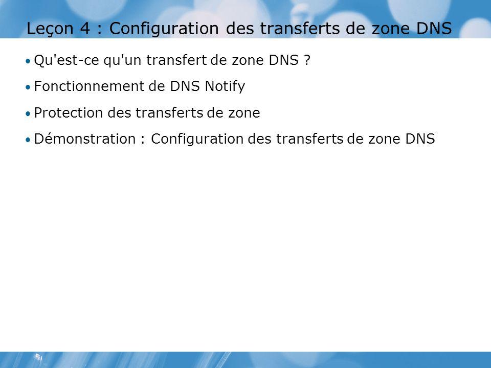 Leçon 4 : Configuration des transferts de zone DNS