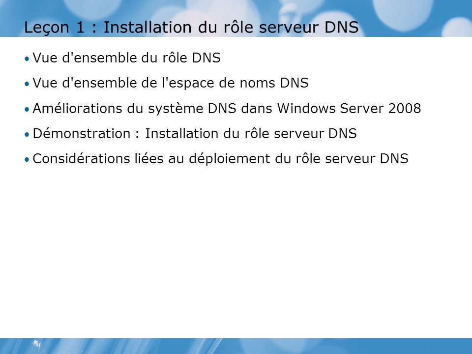 Leçon 1 : Installation du rôle serveur DNS