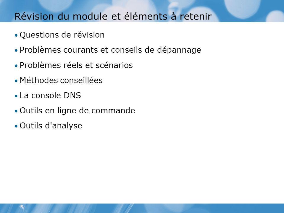 Révision du module et éléments à retenir