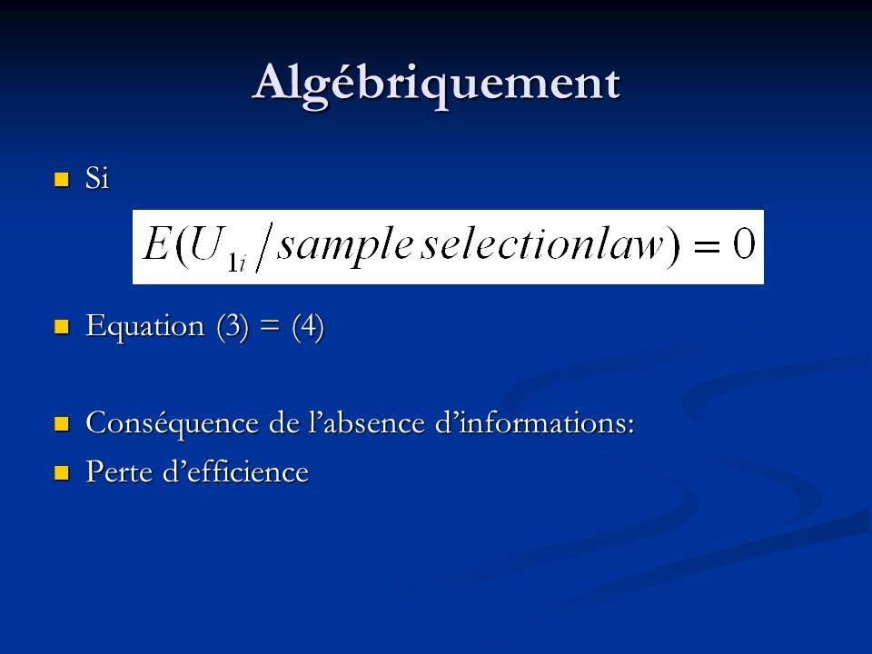 Algébriquement Si Equation (3) = (4)