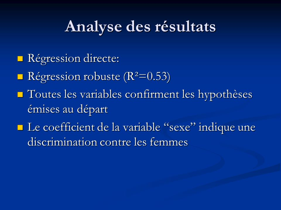 Analyse des résultats Régression directe: Régression robuste (R²=0.53)