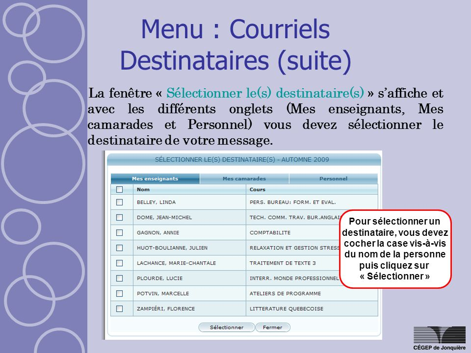 Menu : Courriels Destinataires (suite)