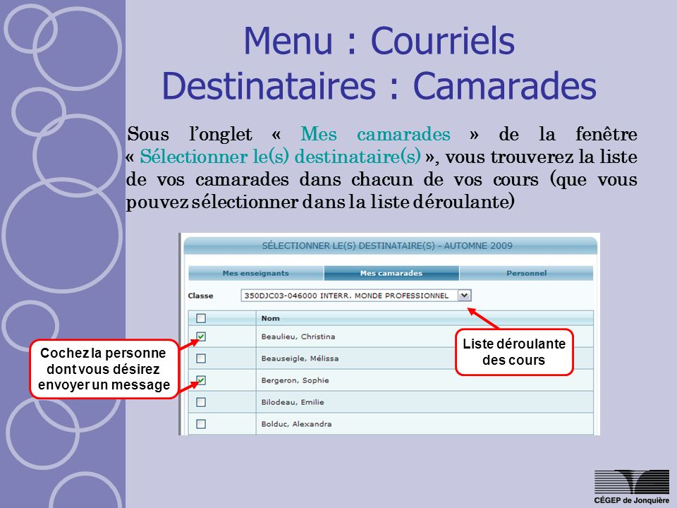 Menu : Courriels Destinataires : Camarades