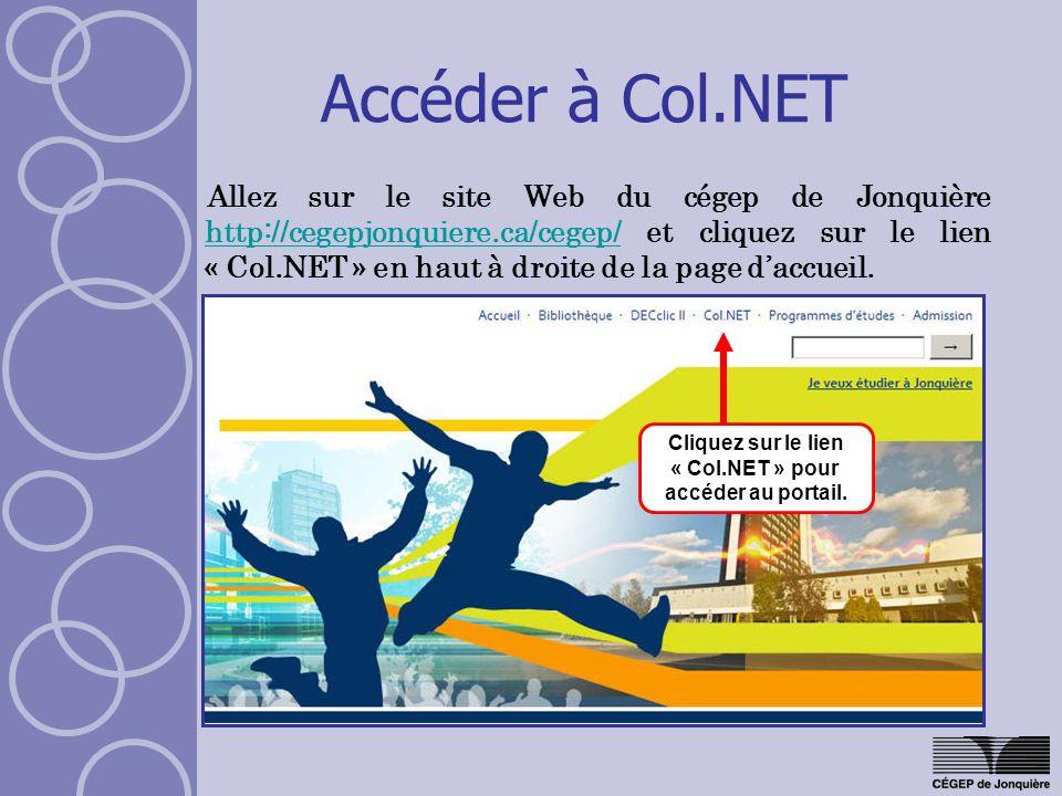 Cliquez sur le lien « Col.NET » pour accéder au portail.