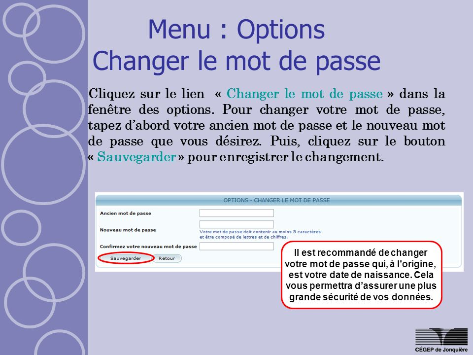 Menu : Options Changer le mot de passe