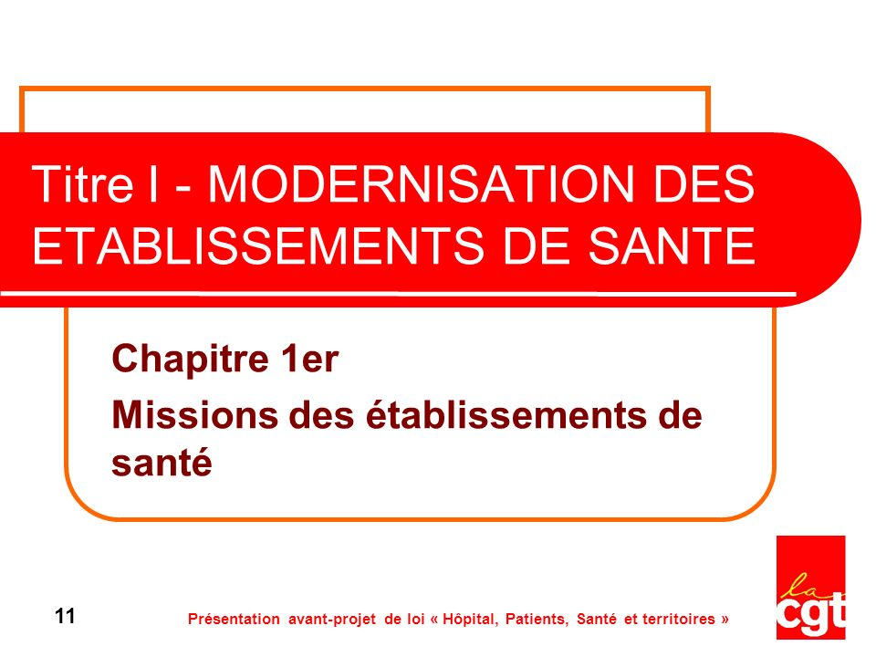Titre I - MODERNISATION DES ETABLISSEMENTS DE SANTE