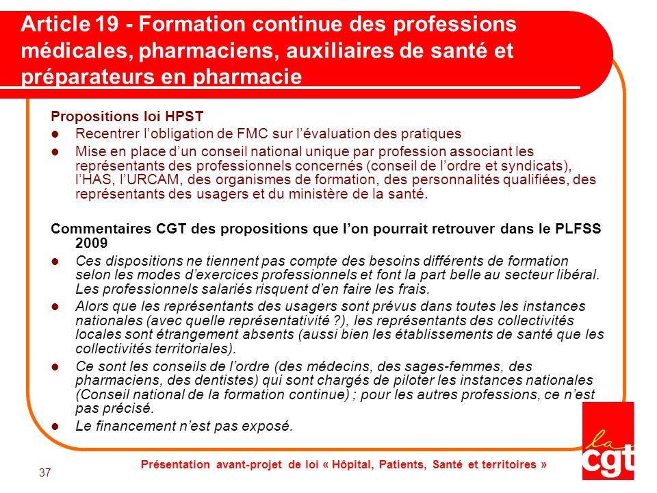 Article 19 - Formation continue des professions médicales, pharmaciens, auxiliaires de santé et préparateurs en pharmacie