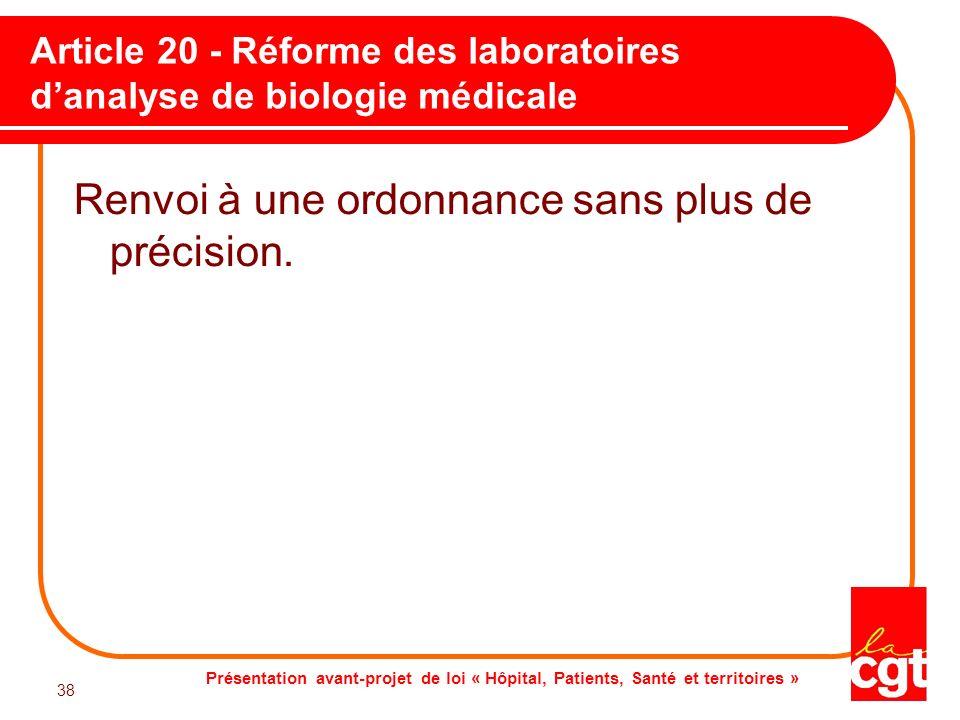 Article 20 - Réforme des laboratoires d'analyse de biologie médicale
