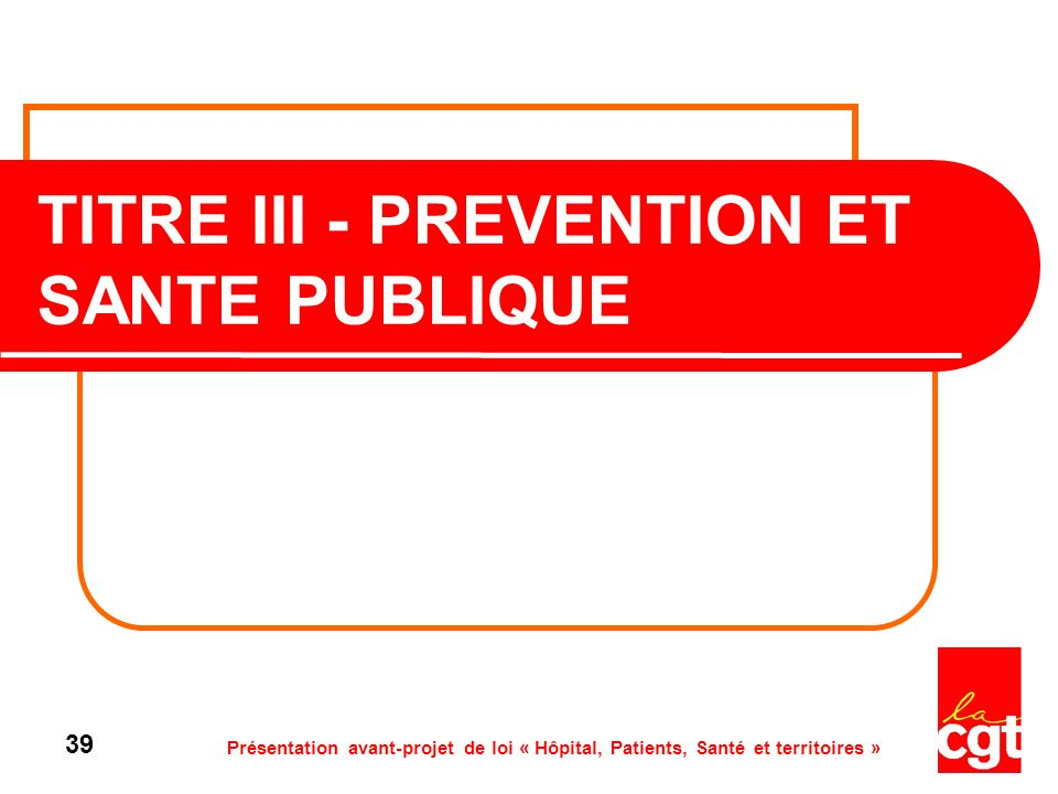 TITRE III - PREVENTION ET SANTE PUBLIQUE