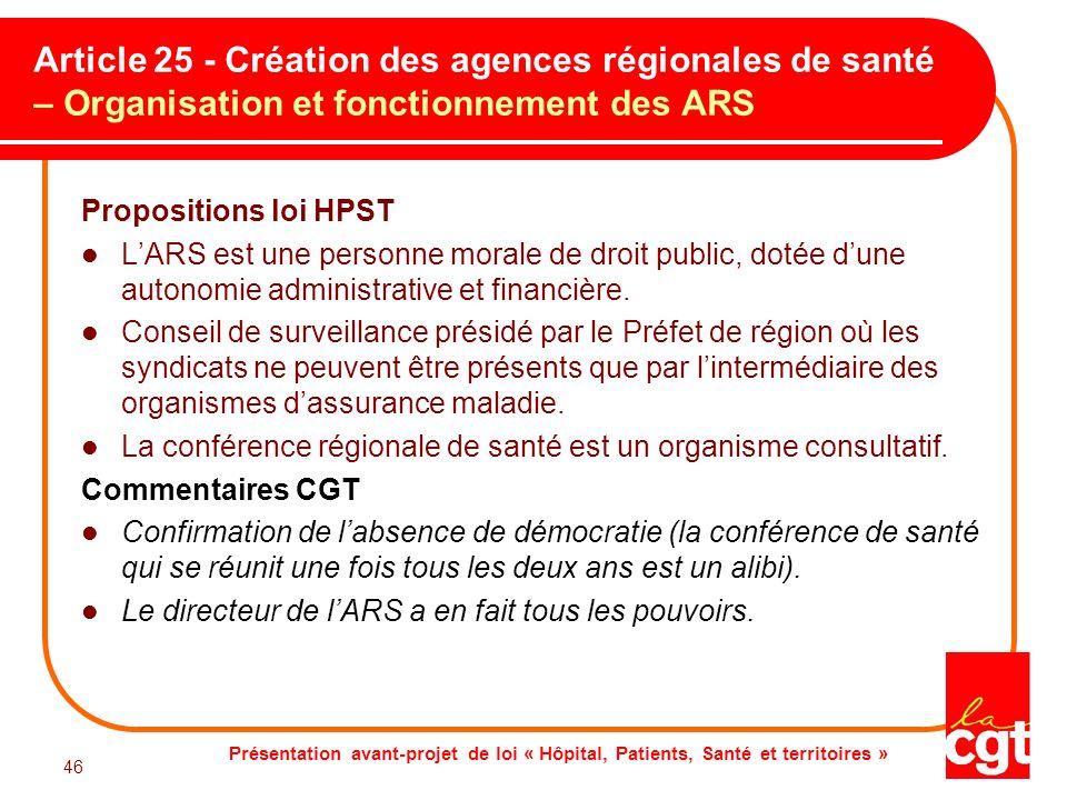 Article 25 - Création des agences régionales de santé – Organisation et fonctionnement des ARS