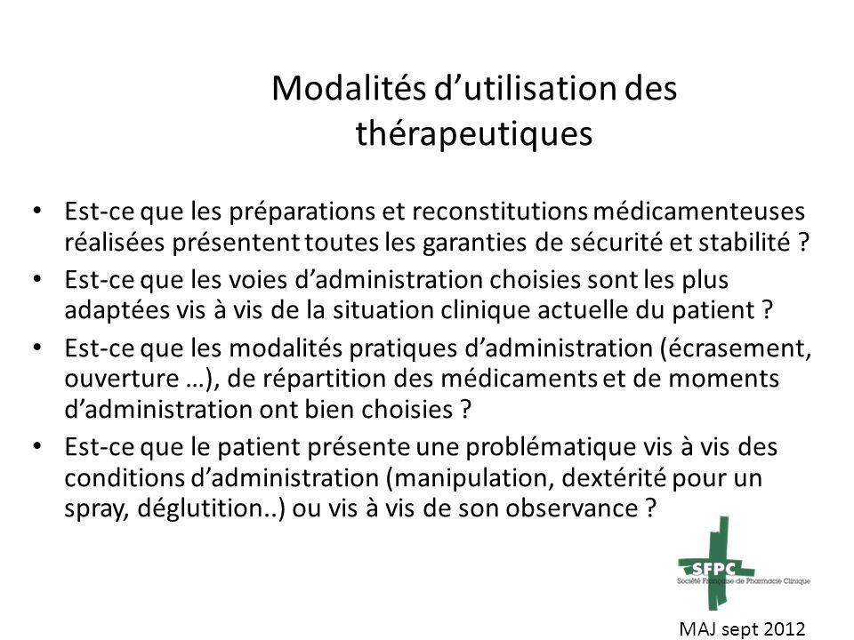 Modalités d'utilisation des thérapeutiques