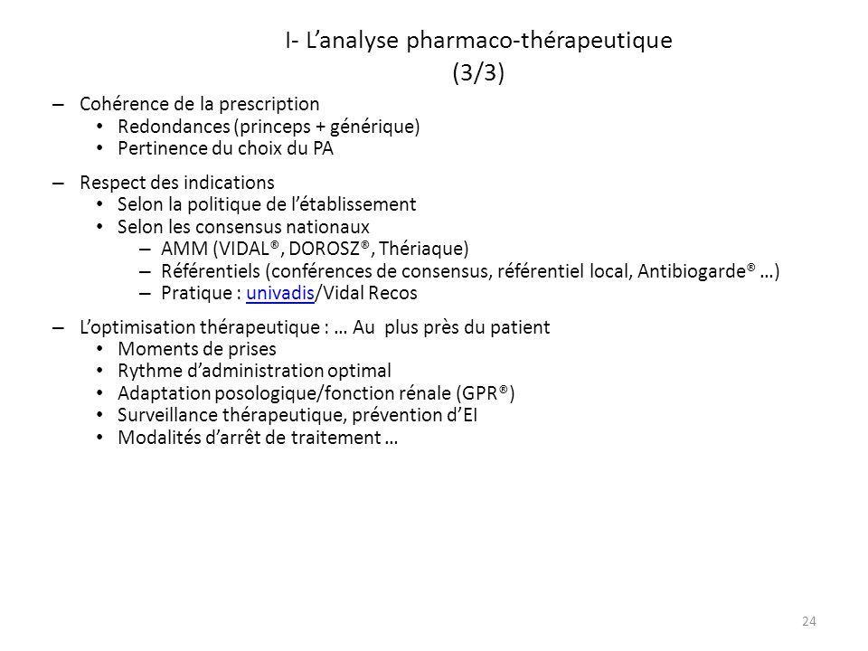 I- L'analyse pharmaco-thérapeutique (3/3)