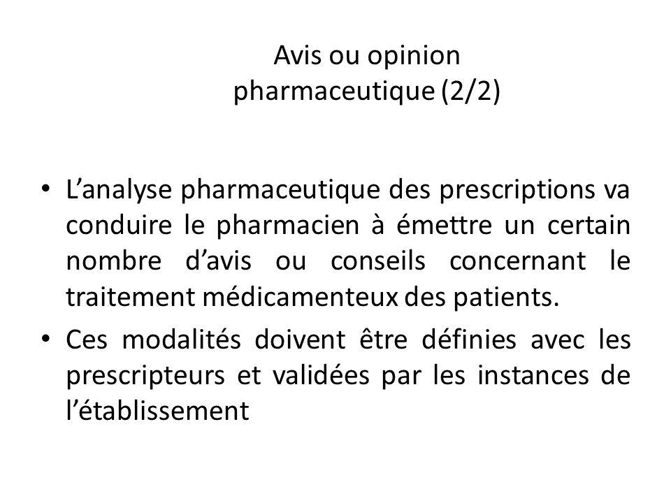 Avis ou opinion pharmaceutique (2/2)