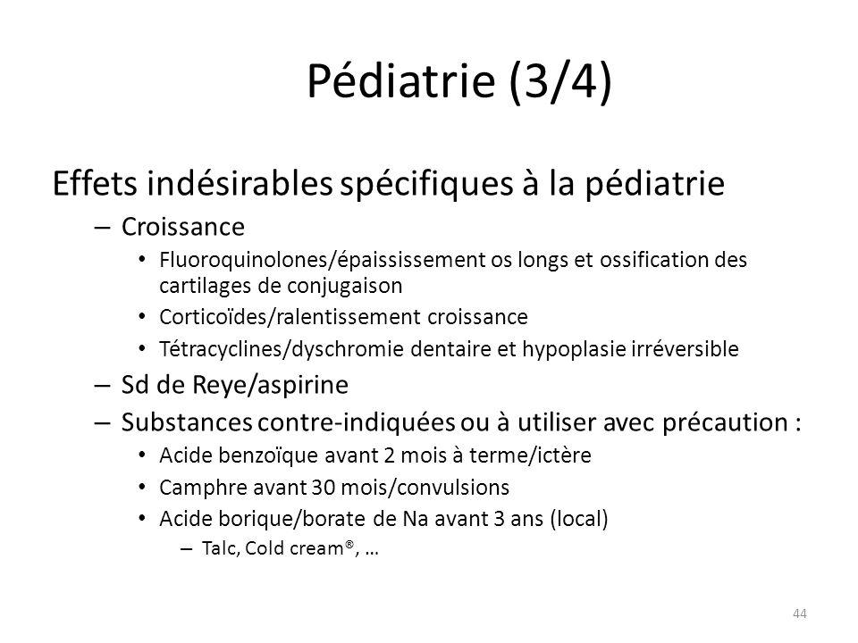 Pédiatrie (3/4) Effets indésirables spécifiques à la pédiatrie