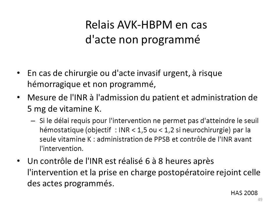 Relais AVK-HBPM en cas d acte non programmé