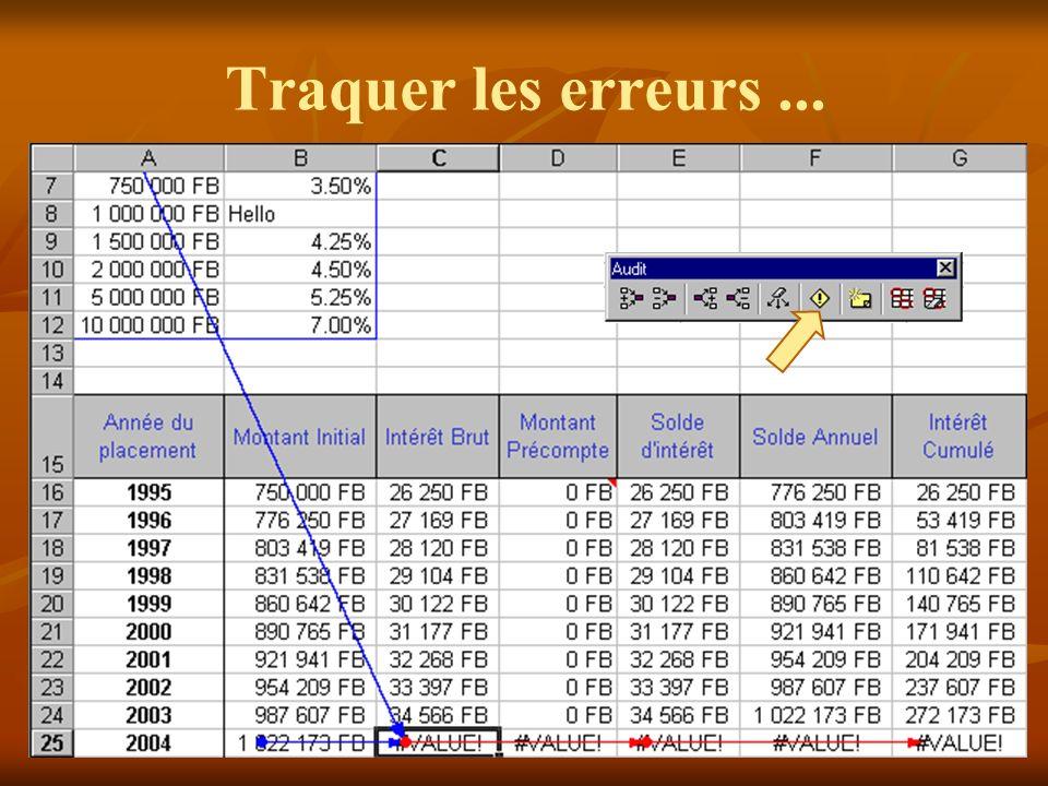Traquer les erreurs ... Utilisez la barre d outils Audit pour traquer les erreurs de vos calculs :