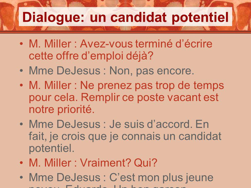 Dialogue: un candidat potentiel