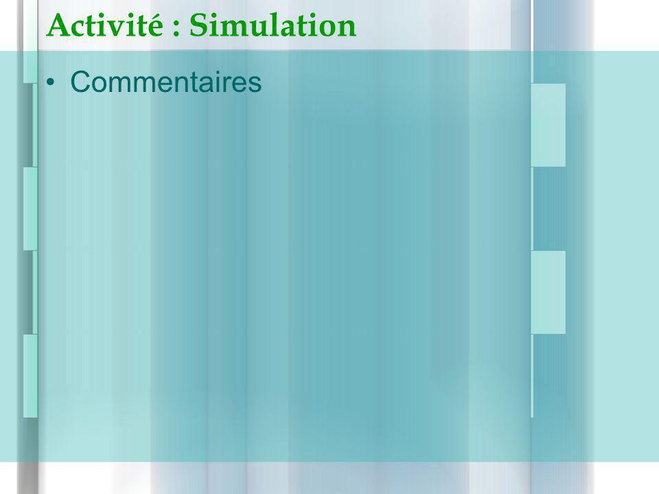 Activité : Simulation Commentaires
