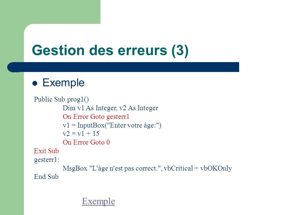 Gestion des erreurs (3) Exemple Exemple