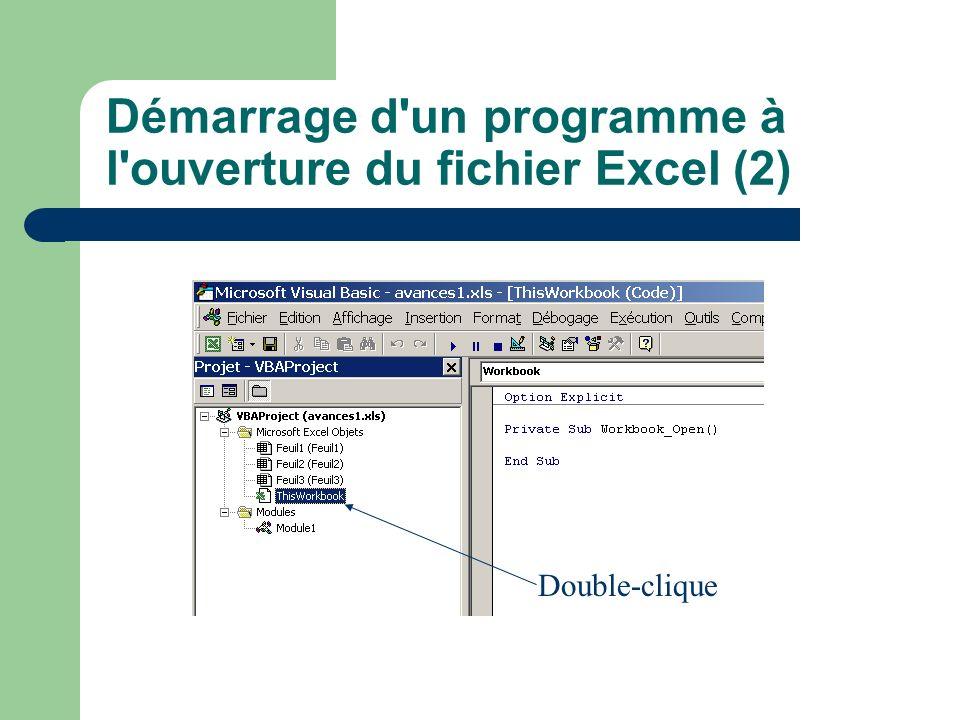 Démarrage d un programme à l ouverture du fichier Excel (2)