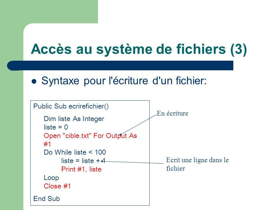 Accès au système de fichiers (3)