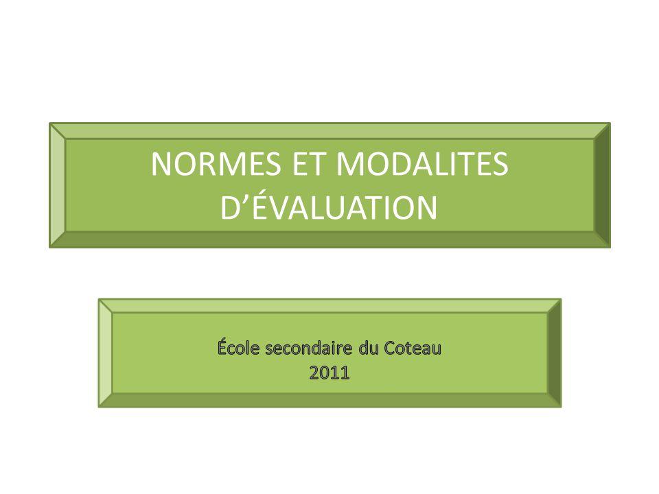 NORMES ET MODALITES D'ÉVALUATION
