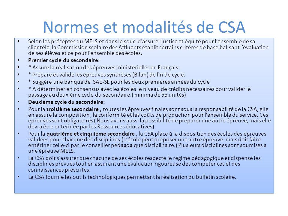 Normes et modalités de CSA