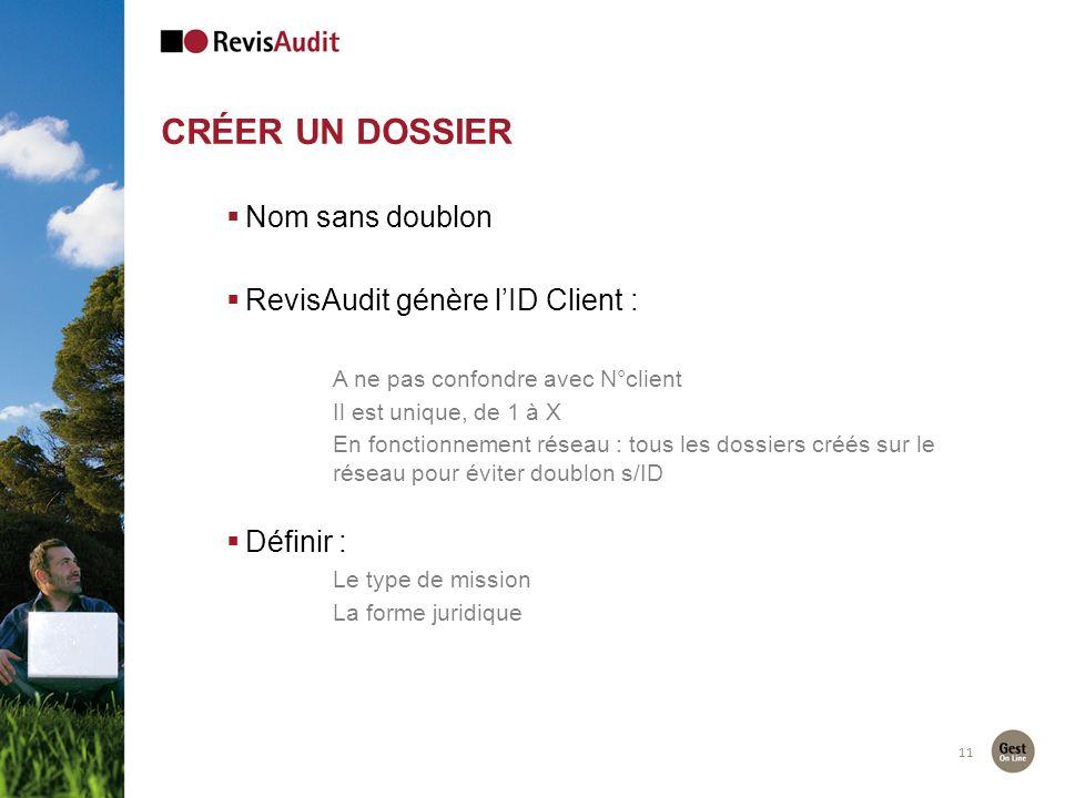 Créer UN DOSSIER Nom sans doublon RevisAudit génère l'ID Client :