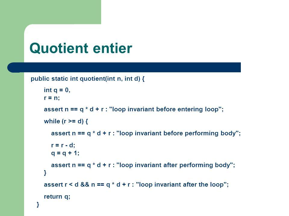Quotient entier int q = 0, r = n;