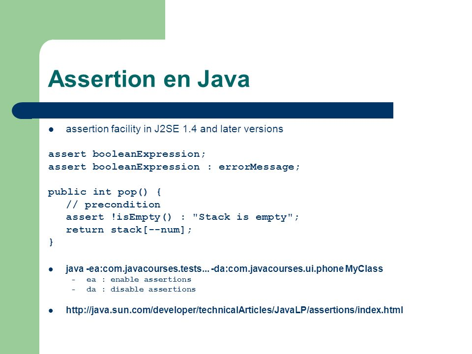Assertion en Java assertion facility in J2SE 1.4 and later versions