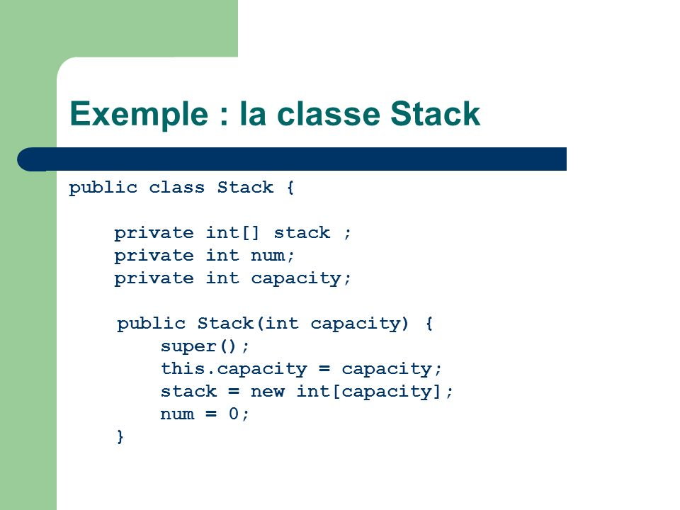 Exemple : la classe Stack