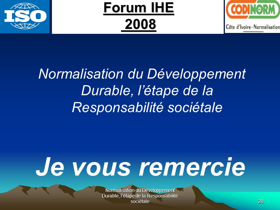 Je vous remercie Forum IHE 2008