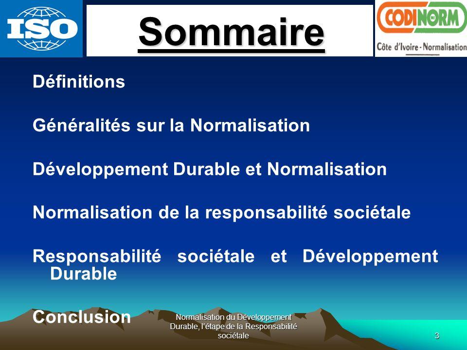 Sommaire Définitions Généralités sur la Normalisation