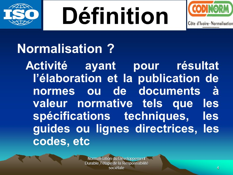 Définition Normalisation