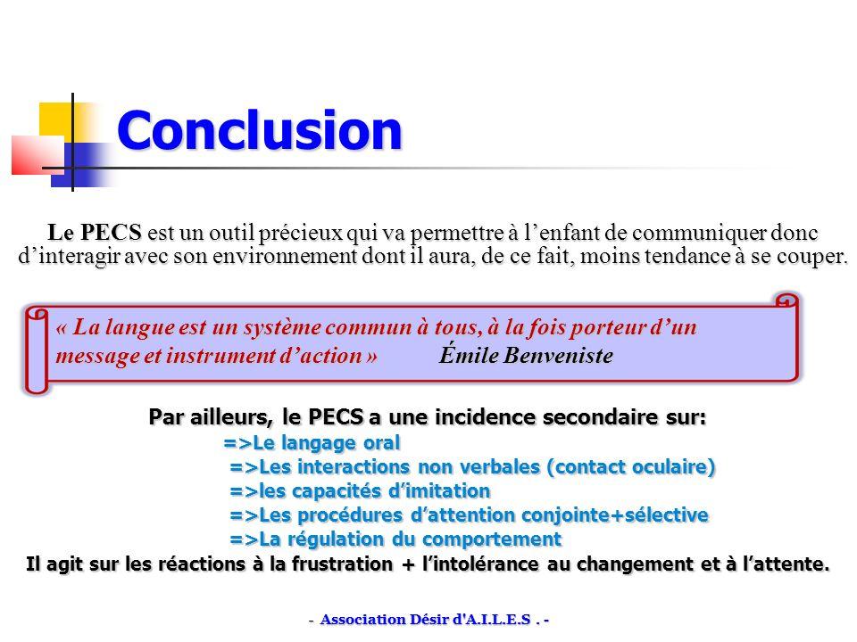 Par ailleurs, le PECS a une incidence secondaire sur:
