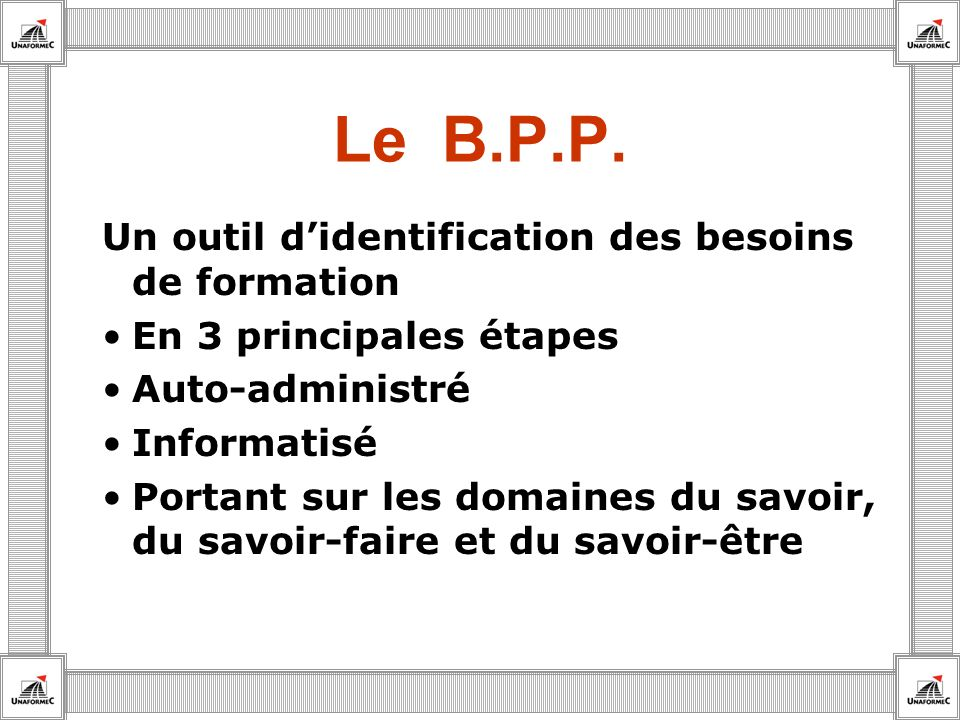 Le B.P.P. Un outil d'identification des besoins de formation