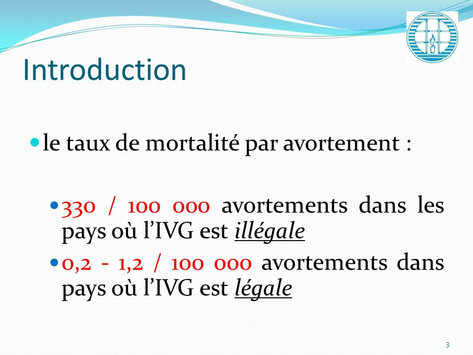 Introduction le taux de mortalité par avortement :