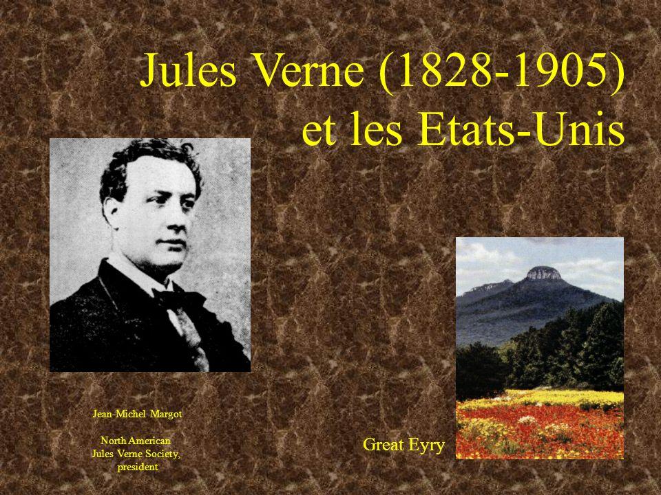 Jules Verne (1828-1905) et les Etats-Unis Great Eyry