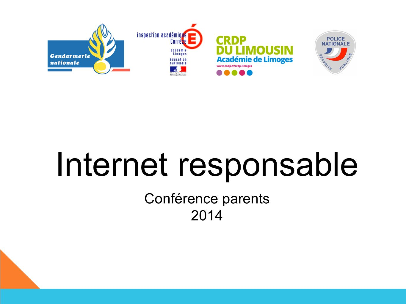 Internet responsable Conférence parents 2014